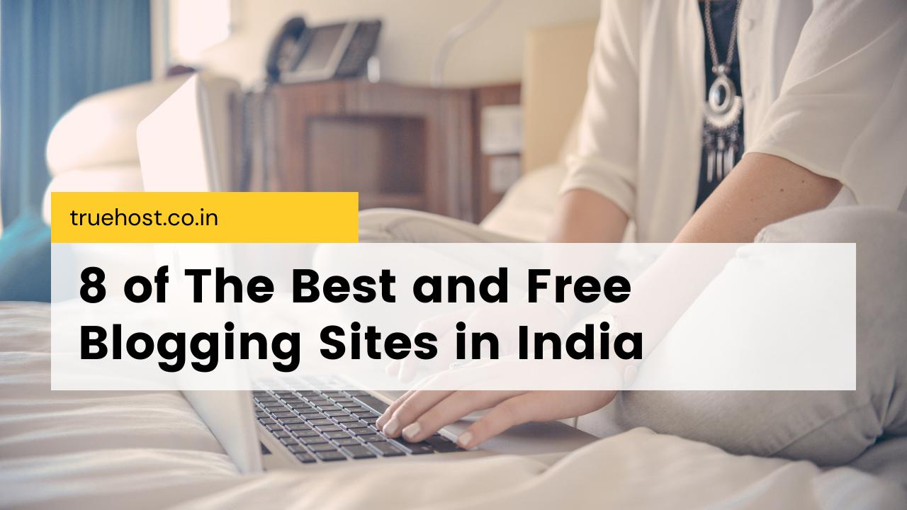 Free Blogging Sites in India