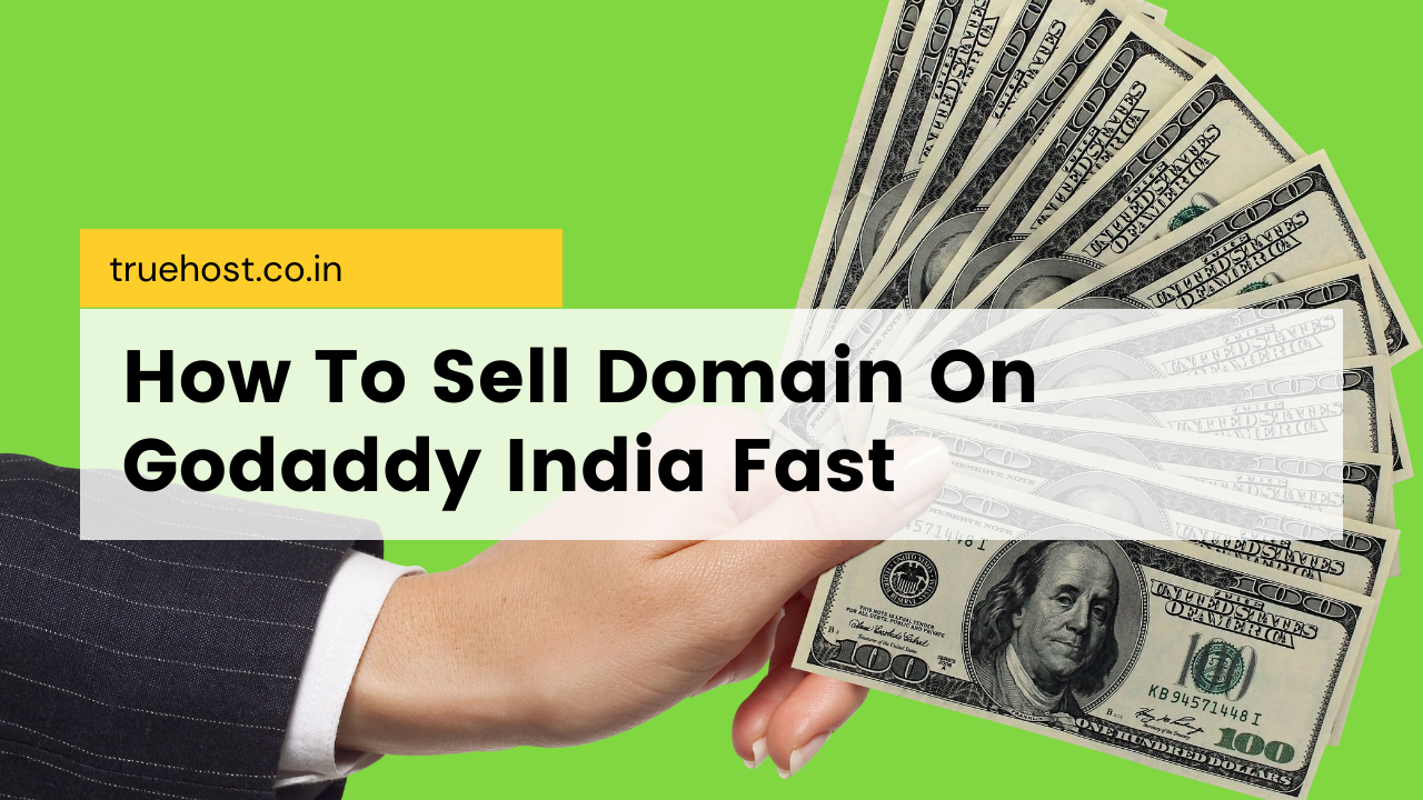 Sell Domain On Godaddy India